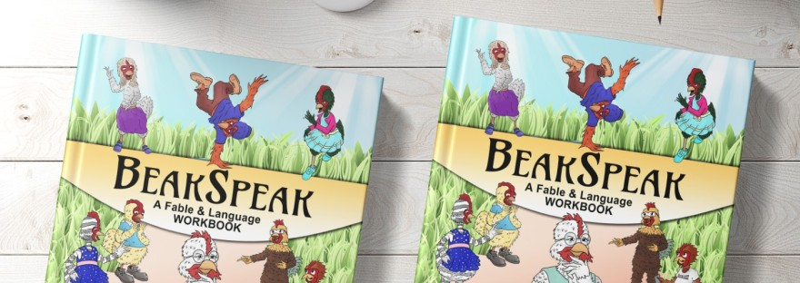 BeakSpeak, A Fable & Language Workbook by retired teacher & author Peggy Marceaux